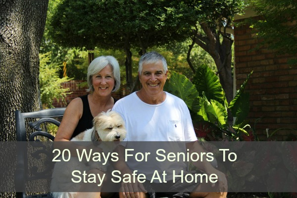 20 Ways For Seniors To Stay Safe At Home